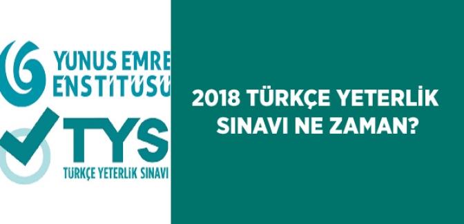 2. Türkçe Yeterlik Sınavı Ne Zaman? 2018 Türkçe Yeterlik Sınav Takvimi