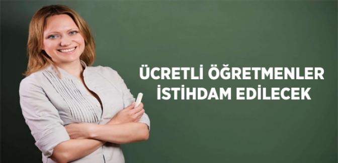 Ücretli Öğretmenler İstihdam Edilecek