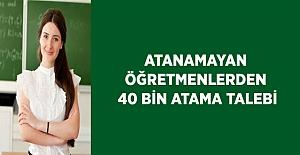 ''40 Bin Öğretmen Atansın'' Talebi