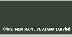 Öğretmen Seçme ve Atama Takvimi