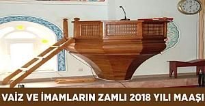 Vaiz ve İmamların Zamlı 2018 Maaşı