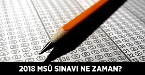 2018 MSÜ Sınavı Ne Zaman? Sınava Giriş Belgeleri YAYINLANDI