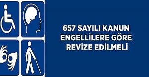 657 Sayılı Kanun Engellilere Göre Revize Edilmeli