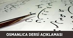 Osmanlıca Dersi Açıklaması