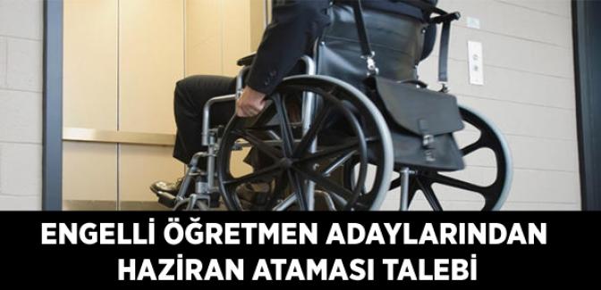 Engelli Öğretmenler Haziran'da Atama Bekliyor