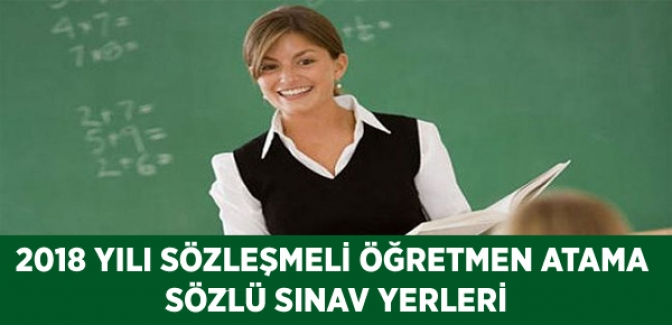 2018 Yılı Sözleşmeli Öğretmenlik Sözlü Sınav Yerleri