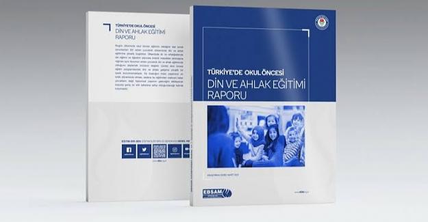 Türkiye'de Okul Öncesi Din ve Ahlak Eğitimi Raporu