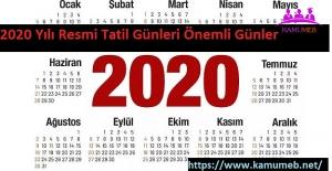 2020 Yılı Resmi Tatil Günleri Önemli Günler ve Haftalar