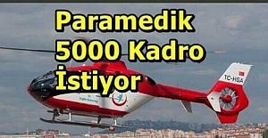 Paramedik 5000 Kadro İstiyor