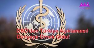 DSÖ'den Türkiye Açıklaması! Dünyaya Örnek Oldu!