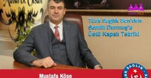 Türk Sağlık Sen'den Semih Durmuş'a Üstü Kapalı Tebrik!